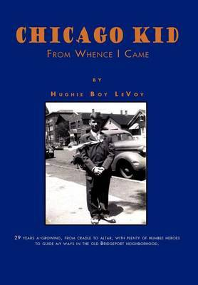 Chicago Kid: From Whence I Came