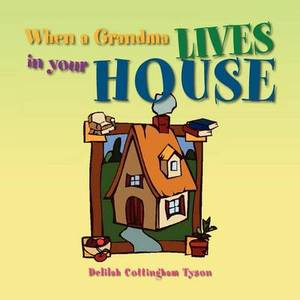 When a Grandma Lives in Your House