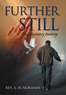 Further Still: The Necessary Journey