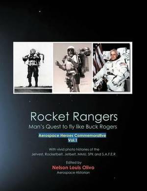 Rocket Rangers: Man's Quest to Fly Like Buck Rogers