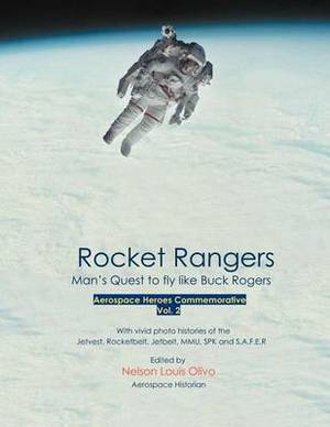Rocket Rangers: Man's Quest to Fly Like Buck Rogers Vol. II
