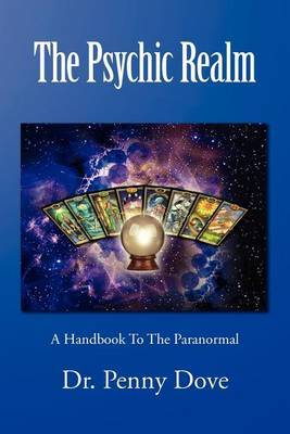 The Psychic Realm: A Handbook to the Paranormal