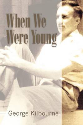 When We Were Young