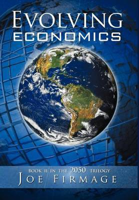 Evolving Economics: Exploring the Crises of Capitalism and a Long-Term Vision of the Economy of a More Sustainable, Egalitarian, and Liber