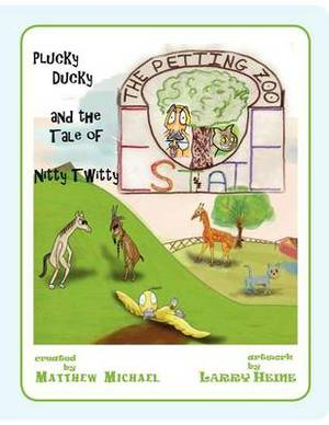 The Petting Zoo Estate: Plucky Ducky and the Tale of Nitty Twitty