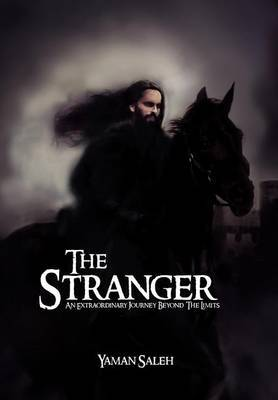 The Stranger: An Extraordinary Journey Beyond the Limits