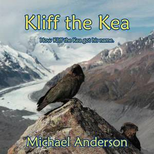 Kliff the Kea: How Kliff Got His Name.