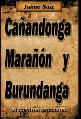 CA Andonga, Mara N y Burundanga: 21 Cuentos Sencillos
