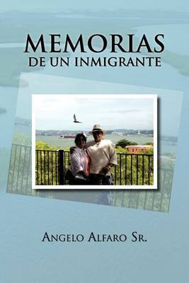Memorias de Un Inmigrante