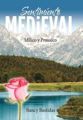 Sentimiento Medieval: Id Lico y Prosaico