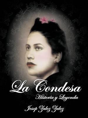 La Condesa: Historia y Leyenda
