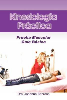 Kinesiolog a PR Ctica: Prueba Muscular Gu A B Sica