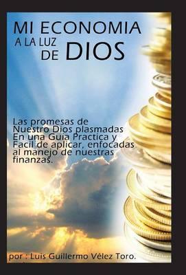 Mi Economia a la Luz de Dios