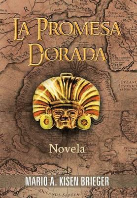 La Promesa Dorada: Novela