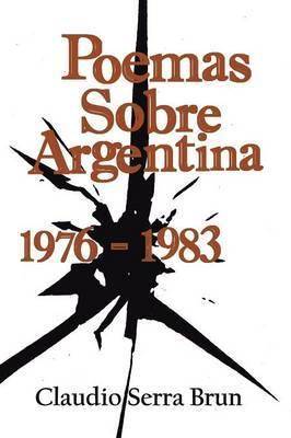 Poemas Sobre Argentina 1976-1983