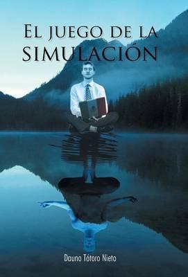 El Juego de La Simulacion