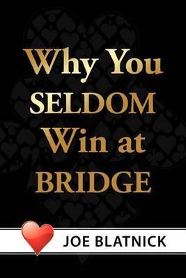 Why You Seldom Win at Bridge