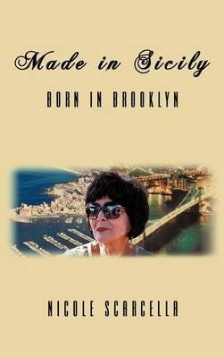 Made in Sicily - Born in Brooklyn