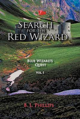 Search for the Red Wizard: Blue Wizard's Quest