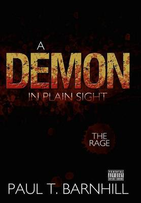 A Demon in Plain Sight: The Rage