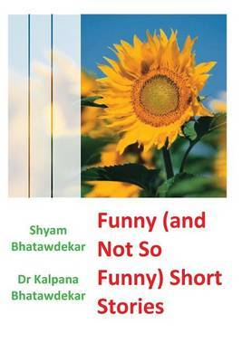 Funny (and Not So Funny) Short Stories