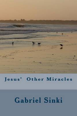Jesus' Other Miracles
