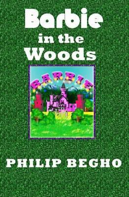 Barbie in the Woods: PB Barbie Series