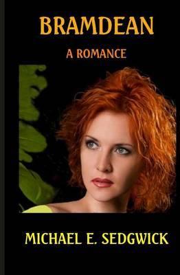 Bramdean: An Historic Romance