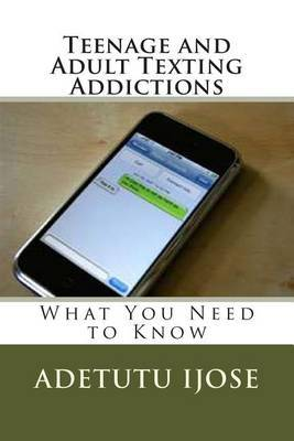 Teenage and Adult Texting Addictions: What You Need to Know