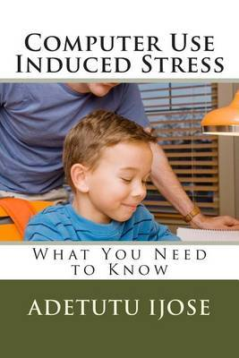 Computer Use Induced Stress: What You Need to Know