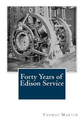Forty Years of Edison Service