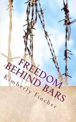Freedom Behind Bars: Testimonies of Faith