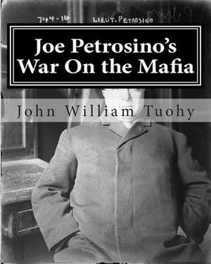 Joe Petrosino's War on the Mafia: The Mob Files Series