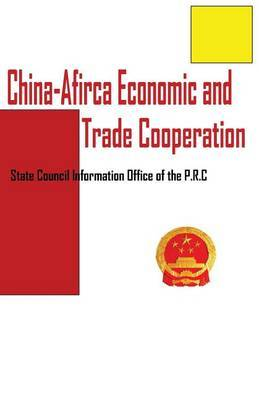 China-Africa Economic and Trade Cooperation