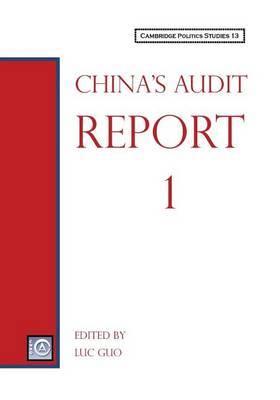 China's Audit Report (Cambridge Politics Studies 13)