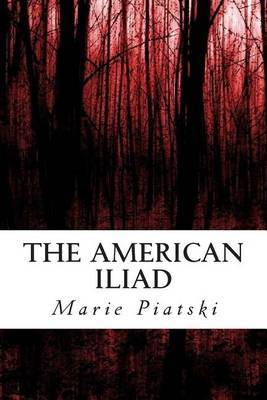 The American Iliad