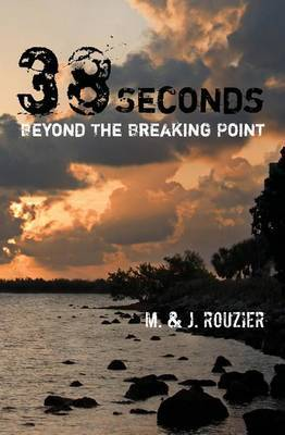 38 Seconds: Beyond the Breaking Point
