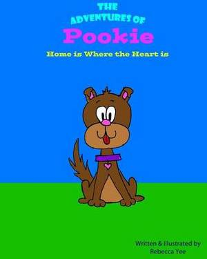 The Adventures of Pookie: Home Is Where the Heart Is