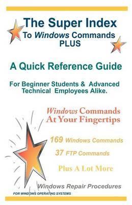 The Super Index to Windows Commands Plus