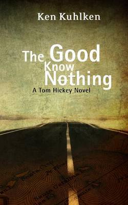 The Good Know Nothing: A California Century Mystery