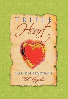 Triple Heart: No Hidden Emotions