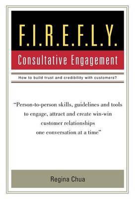 F.I.R.E.F.L.Y.: Consultative Engagement