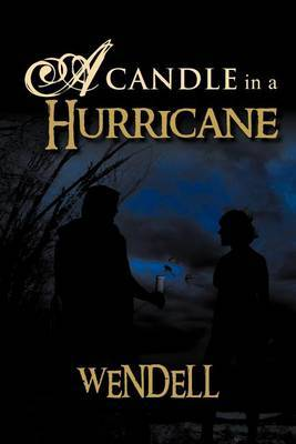 A Candle in a Hurricane