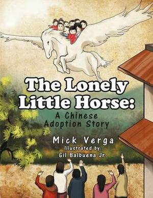 The Lonely Little Horse: An Adoption Story