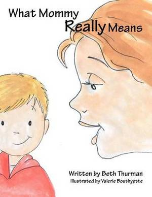 What Mommy Really Means