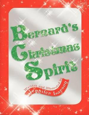 Bernard's Christmas Spirit