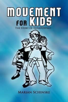 Movement for Kids: The Story of Novato Spirit