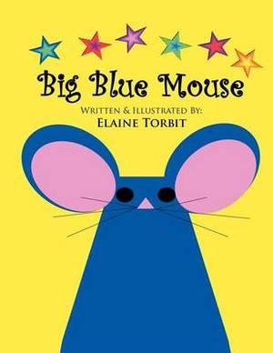 Big Blue Mouse