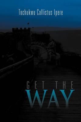 Get the Way