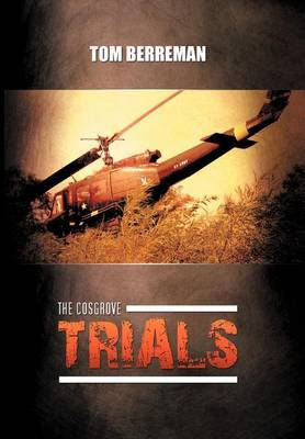 The Cosgrove Trials